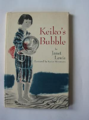 KEIKO'S BUBBLE: Lewis, Janet