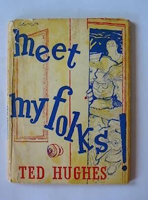 MEET MY FOLKS!: Hughes, Ted