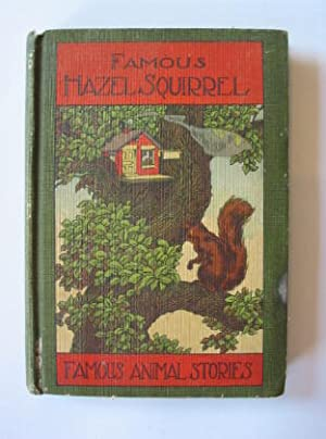 HAZEL SQUIRREL AND OTHER STORIES: Famous, Howard B.
