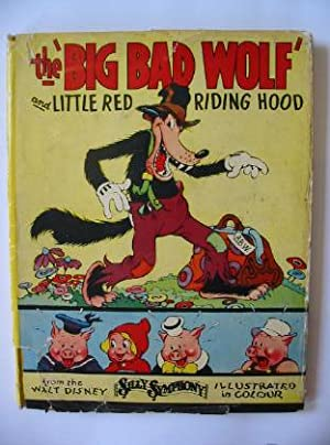 THE BIG BAD WOLF AND LITTLE RED: Disney, Walt