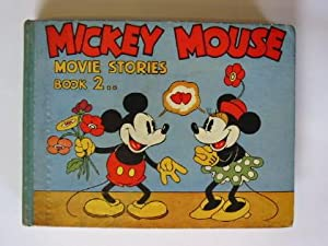 MICKEY MOUSE MOVIE STORIES BOOK 2: Disney, Walt