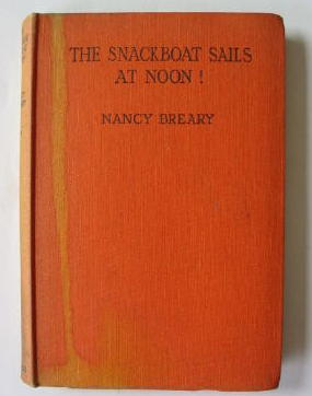THE SNACKBOAT SAILS AT NOON!: Breary, Nancy