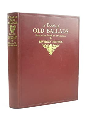 A BOOK OF OLD BALLADS: Nichols, Beverley