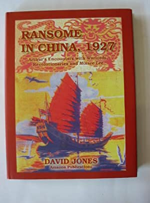 RANSOME IN CHINA, 1927: Jones, David