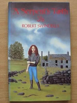 A SERPENT'S TOOTH: Swindells, Robert