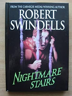 NIGHTMARE STAIRS: Swindells, Robert
