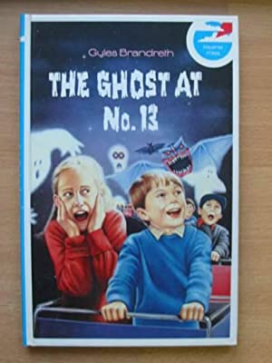 THE GHOST AT NO. 13: Brandreth, Gyles