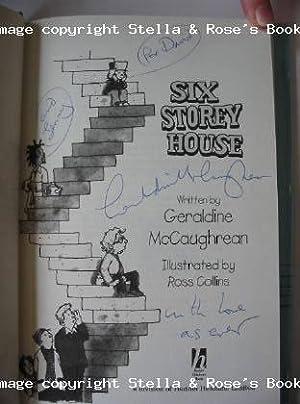 SIX STOREY HOUSE: McCaughrean, Geraldine