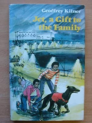 JET, A GIFT TO THE FAMILY: Kilner, Geoffrey