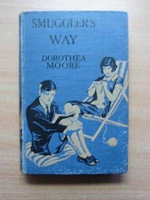SMUGGLER'S WAY: Moore, Dorothea
