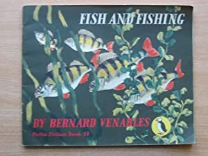 FISH AND FISHING: Venables, Bernard