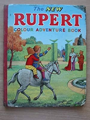 THE NEW RUPERT COLOUR ADVENTURE BOOK: Tourtel, Mary