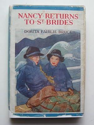 NANCY RETURNS TO ST. BRIDE'S: Bruce, Dorita Fairlie
