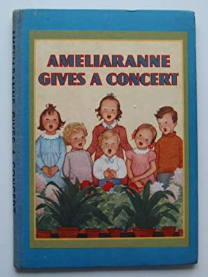 AMELIARANNE GIVES A CONCERT: Gilmour, Margaret