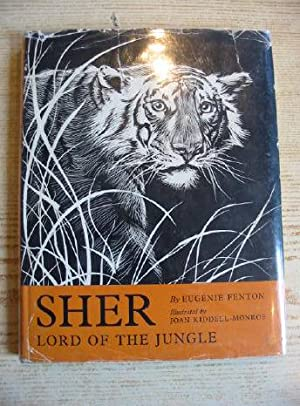 SHER LORD OF THE JUNGLE: Fenton, Eugenie