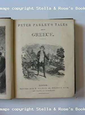PETER PARLEY'S TALES ABOUT GREECE: Parley, Peter