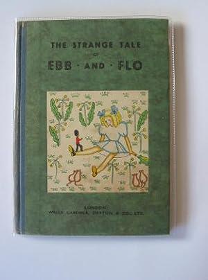THE STRANGE TALE OF EBB AND FLO: Rennie, Christine