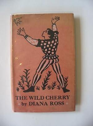 THE WILD CHERRY: Ross, Diana