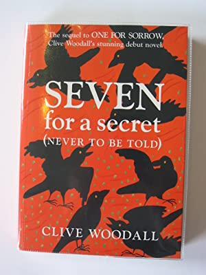 SEVEN FOR A SECRET (NEVER TO BE TOLD): Woodall, Clive