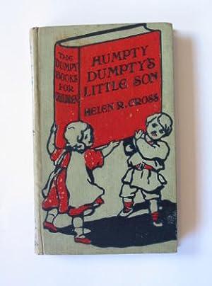 HUMPY DUMPTY'S LITTLE SON: Cross, Helen Reid