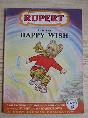 RUPERT ADVENTURE SERIES No. 27 - RUPERT AND THE HAPPY WISH: Bestall, Alfred