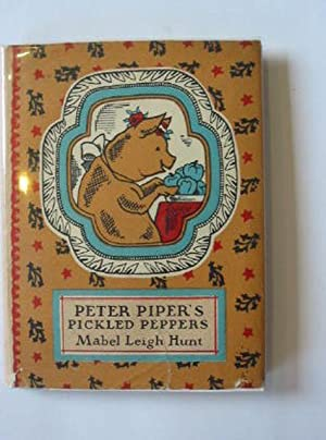 PETER PIPER'S PICKLED PEPPERS: Hunt, Mabel Leigh