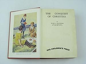 THE CONQUEST OF CHRISTINA: Oxenham, Elsie J.