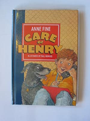 CARE OF HENRY: Fine, Anne
