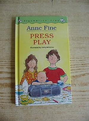 PRESS PLAY: Fine, Anne