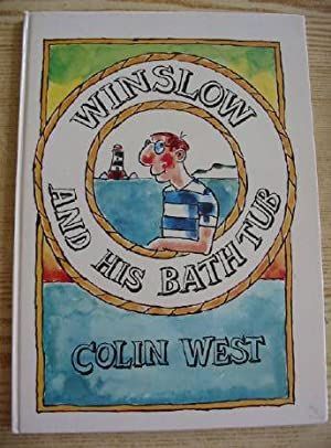 WINSLOW AND HIS BATHTUB: West, Colin