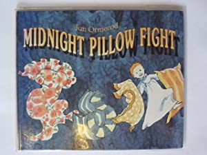 MIDNIGHT PILLOW FIGHT: Ormerod, Jan