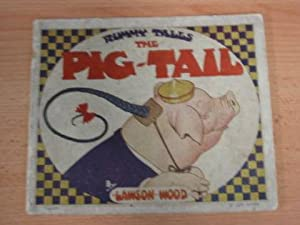 RUMMY TALES - THE PIG-TAIL: Wood, Lawson