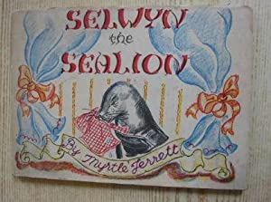 SELWYN THE SEALION: Jerrett, Myrtle