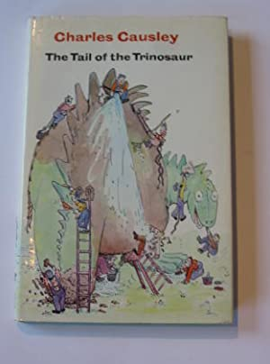 THE TAIL OF THE TRINOSAUR: Causley, Charles