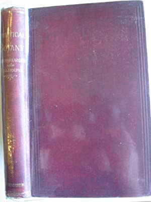 HANDBOOK OF PRACTICAL BOTANY: Strasburger, E. & Hillhouse, W.