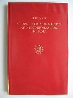 A POPULISTIC COMMUNITY AND MODERNIZATION IN INDIA: Ishwaran, K.