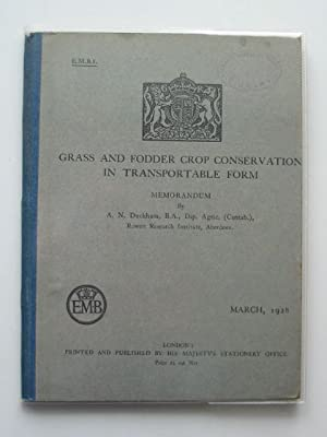 GRASS AND FODDER CROP CONSERVATION IN TRANSPORTABLE FORM: Duckham, A.N.