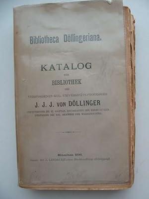 BIBLIOTHECA DOLLINGERIANA: Von Dollinger, J.J.J.