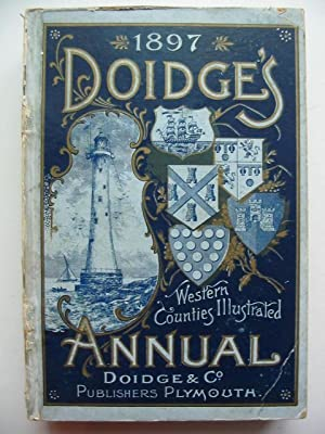 DOIDGE'S WESTERN COUNTIES ILLUSTRATED ANNUAL 1897