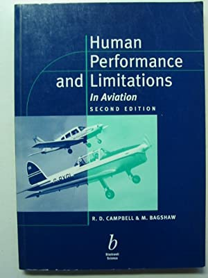 HUMAN PERFORMANCE AND LIMITATIONS IN AVIATION: Campbell, R.D. &