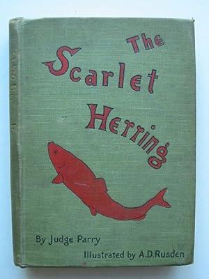 THE SCARLET HERRING: Parry, Edward Abbott