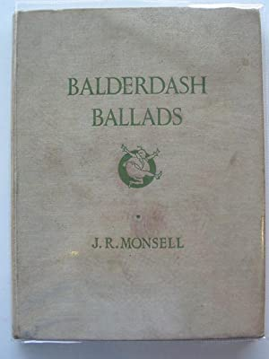 BALDERDASH BALLADS: Monsell, J.R.