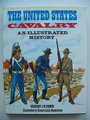 THE UNITED STATES CAVALRY: Urwin, Gregory J.W.