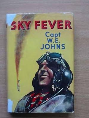 SKY FEVER: Johns, W.E.