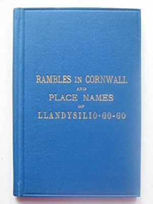 HOLIDAY RAMBLES IN CORNWALL AND PLACE NAMES: Evans, H. Tobit