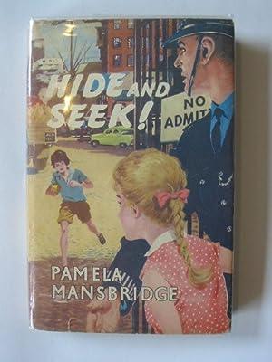 HIDE AND SEEK!: Mansbridge, Pamela