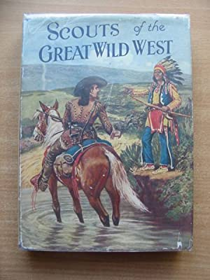 SCOUTS OF THE GREAT WILD WEST: Willson, Wingrove