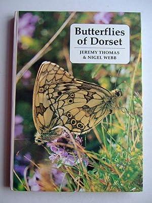 BUTTERFLIES OF DORSET: Thomas, Jeremy A. & Webb, Nigel