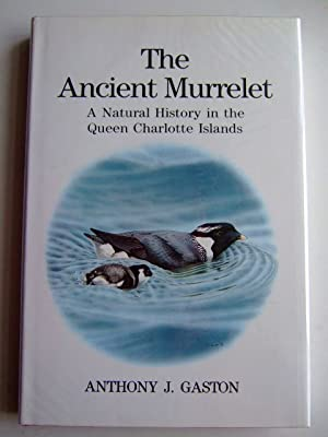 THE ANCIENT MURRELET: Gaston, Anthony J.