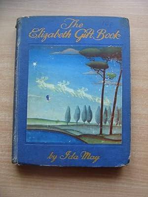 THE ELIZABETH GIFT BOOK: May, Ida